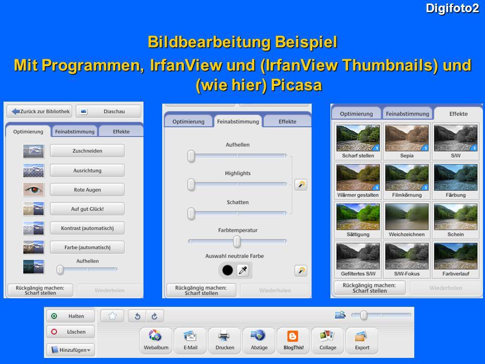 Digifoto2 Bildbearbeitung Beispiel Mit Programmen, IrfanView und (IrfanView Thumbnails) und (wie hier) Picasa