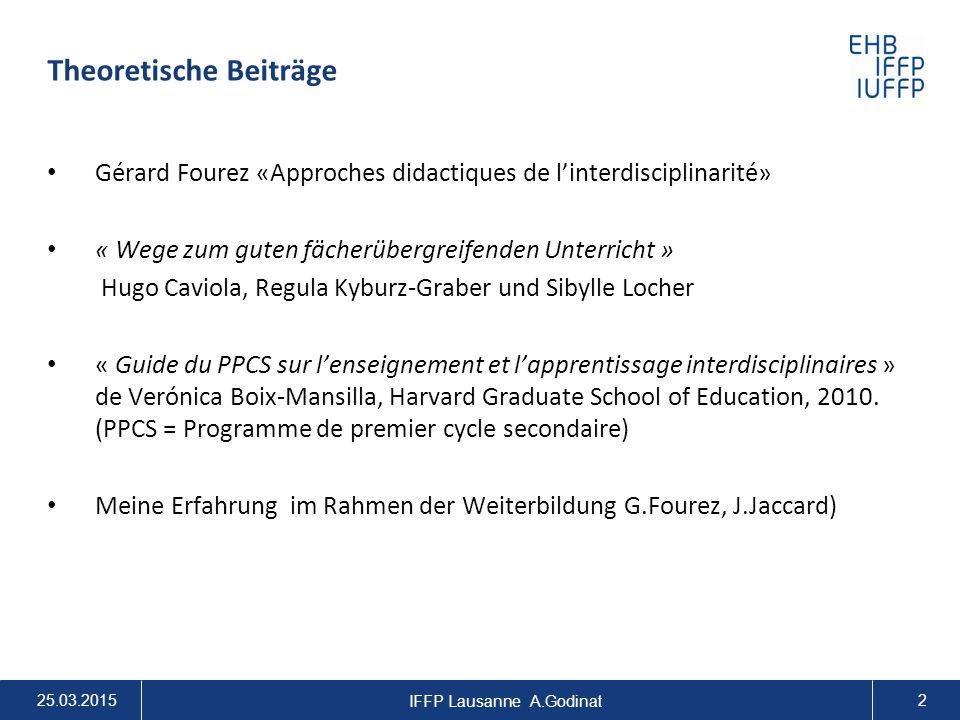 Die Interdisziplinäre Arbeiten in den Fächern aller Unterrichtsbereiche (IDAF) Wie eine IDPA, aber oft kürzer Eine Möglichkeit, sich mit der Komplexität der IDPA vertraut zu machen Die Fähigkeit, mit Kompetenzen zu arbeiten 25.03.2015 IFFP Lausanne A.Godinat 3