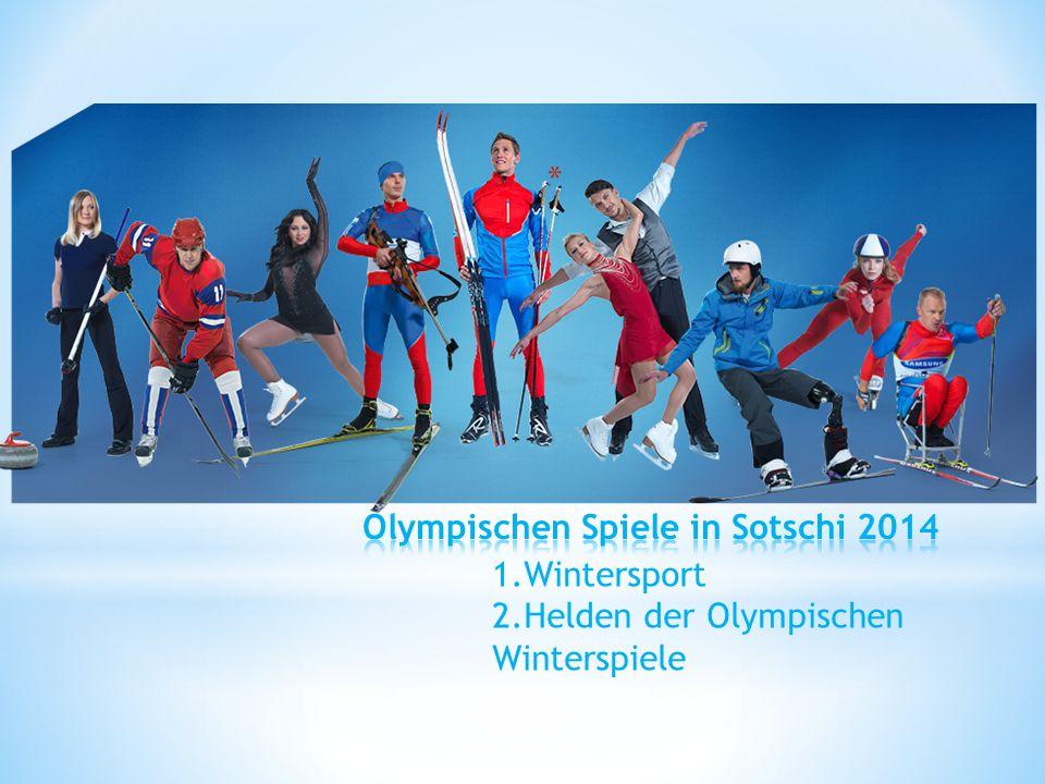 * 1.Wintersport 2.Helden der Olympischen Winterspiele