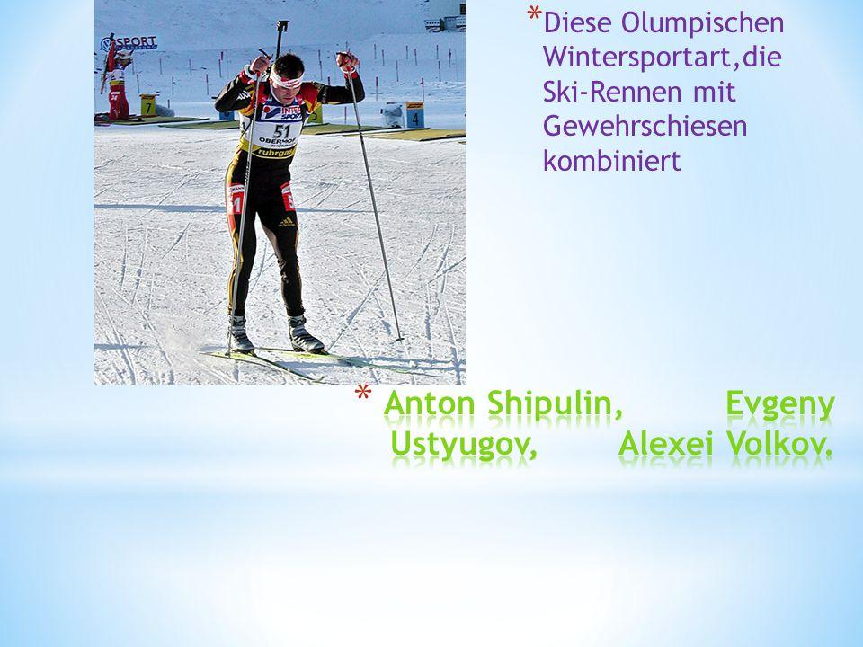 * Diese Olumpischen Wintersportart,die Ski-Rennen mit Gewehrschiesen kombiniert