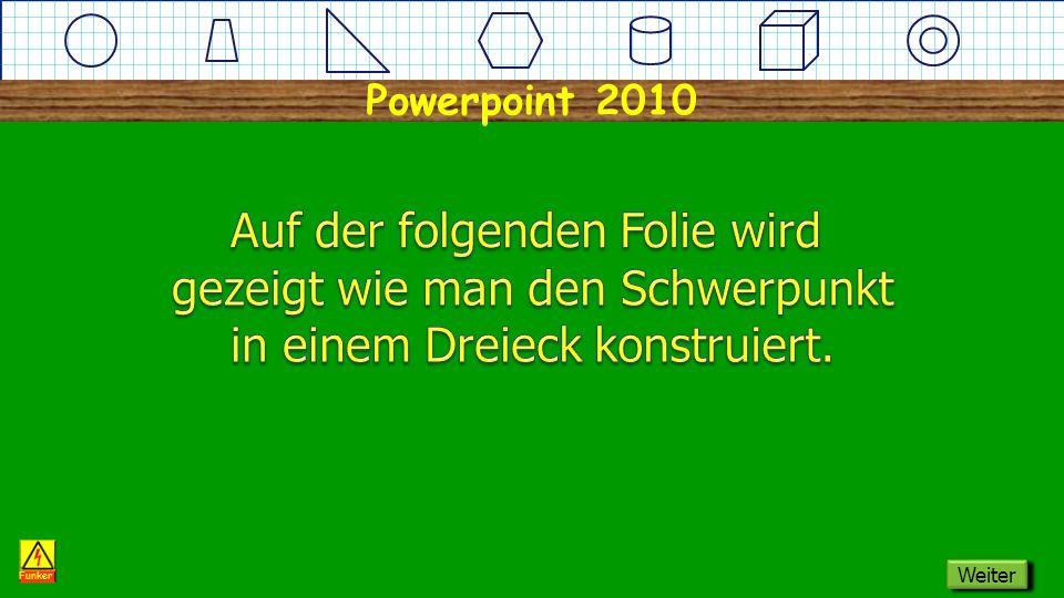 Powerpoint 2010 Dreieck Schwerpunkt Funker Weiter
