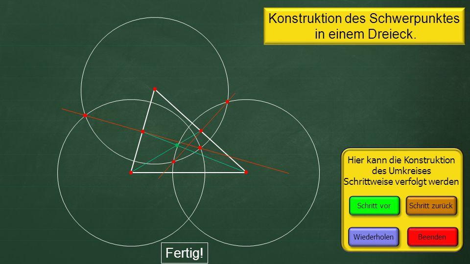 Konstruktion des Schwerpunktes in einem Dreieck. Fertig.