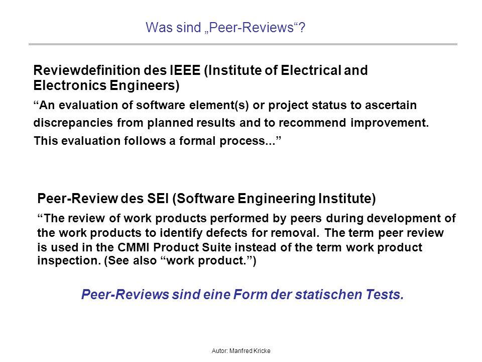 Autor: Manfred Kricke Warum Peer-Reviews.
