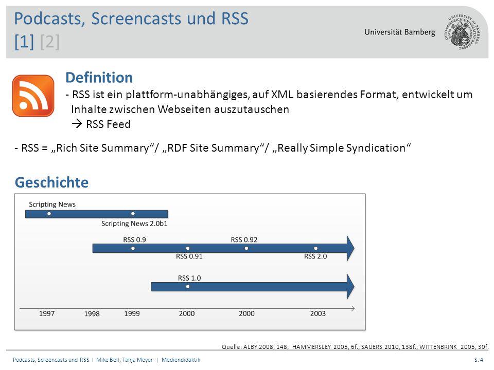 S.25Podcasts, Screencasts und RSS I Mike Bell, Tanja Meyer | Mediendidaktik Sauers, Michael P.