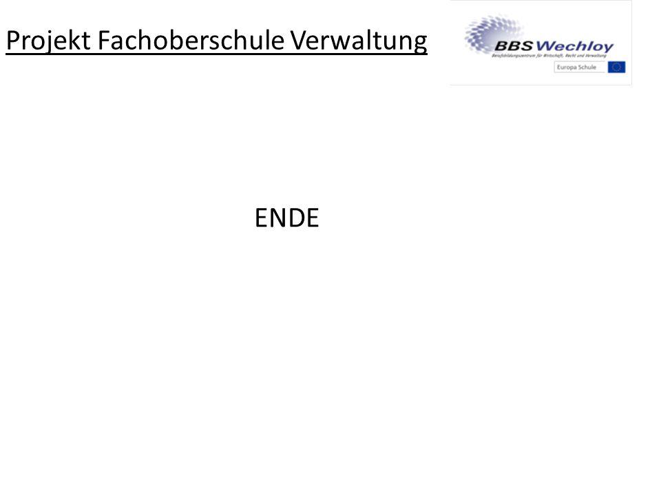 Projekt Fachoberschule Verwaltung ENDE