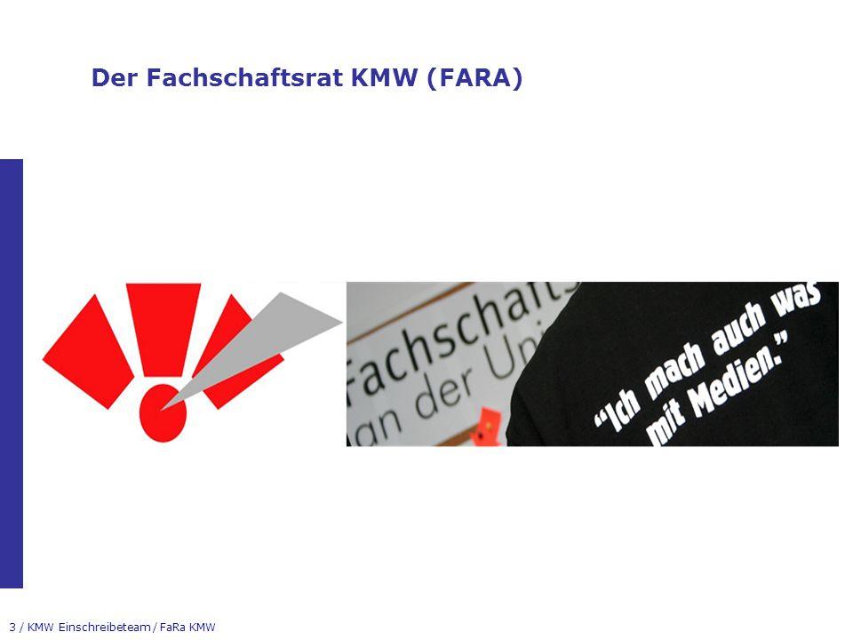 3 / KMW Einschreibeteam / FaRa KMW Der Fachschaftsrat KMW (FARA)