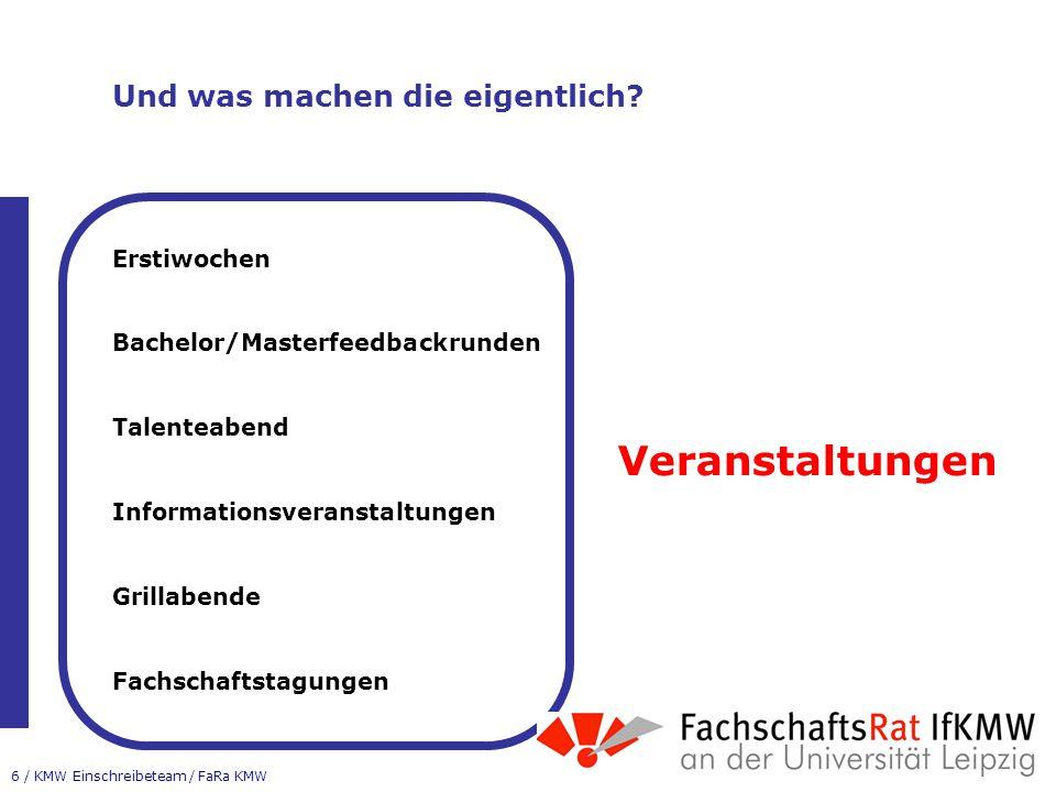6 / KMW Einschreibeteam / FaRa KMW Und was machen die eigentlich.