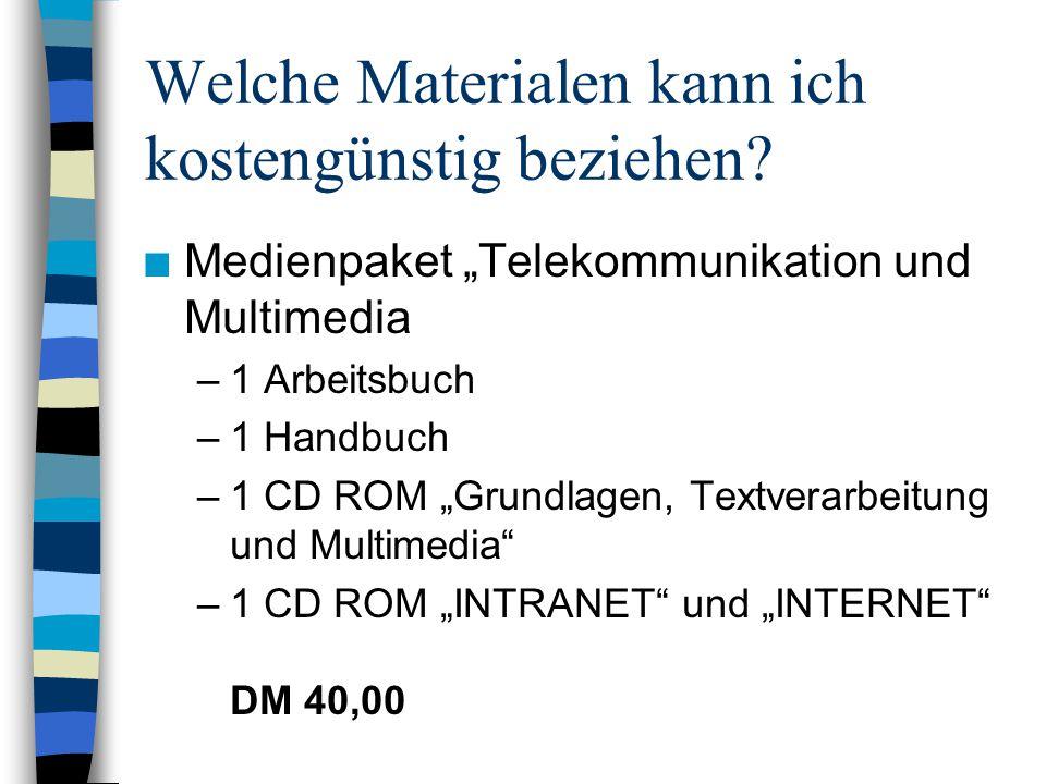 """Welche Materialen kann ich kostengünstig beziehen? n Medienpaket """"Telekommunikation und Multimedia –1 Arbeitsbuch –1 Handbuch –1 CD ROM """"Grundlagen, T"""