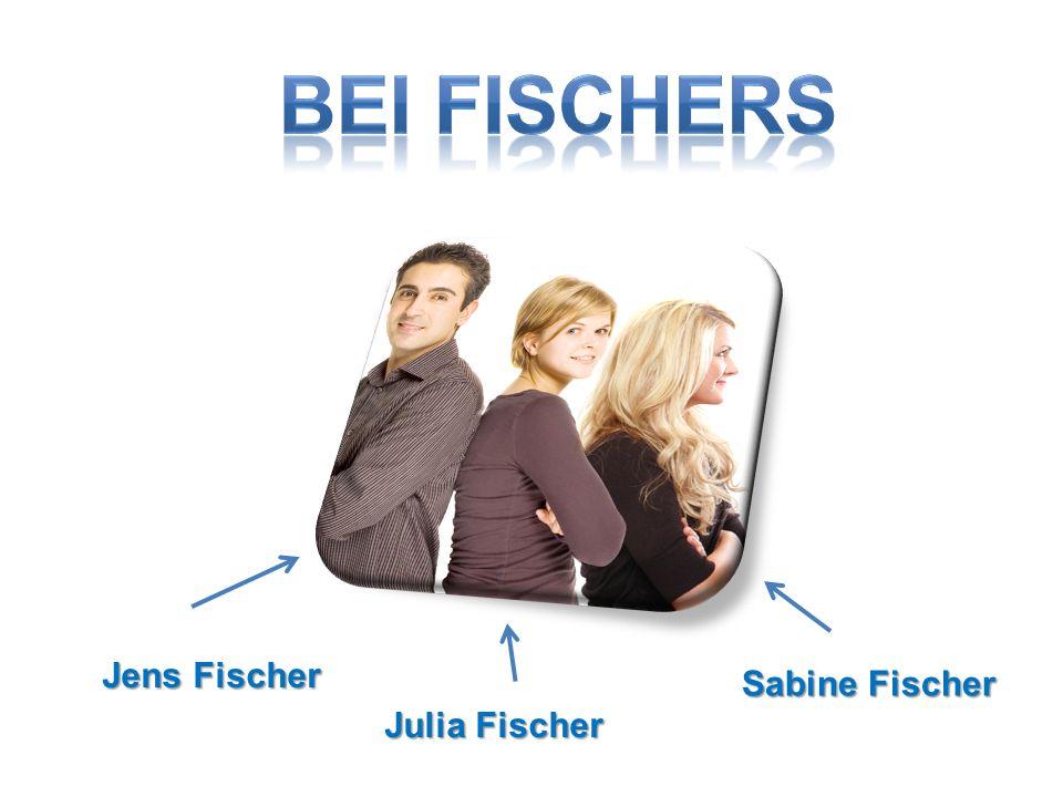 Jens Fischer Julia Fischer Sabine Fischer