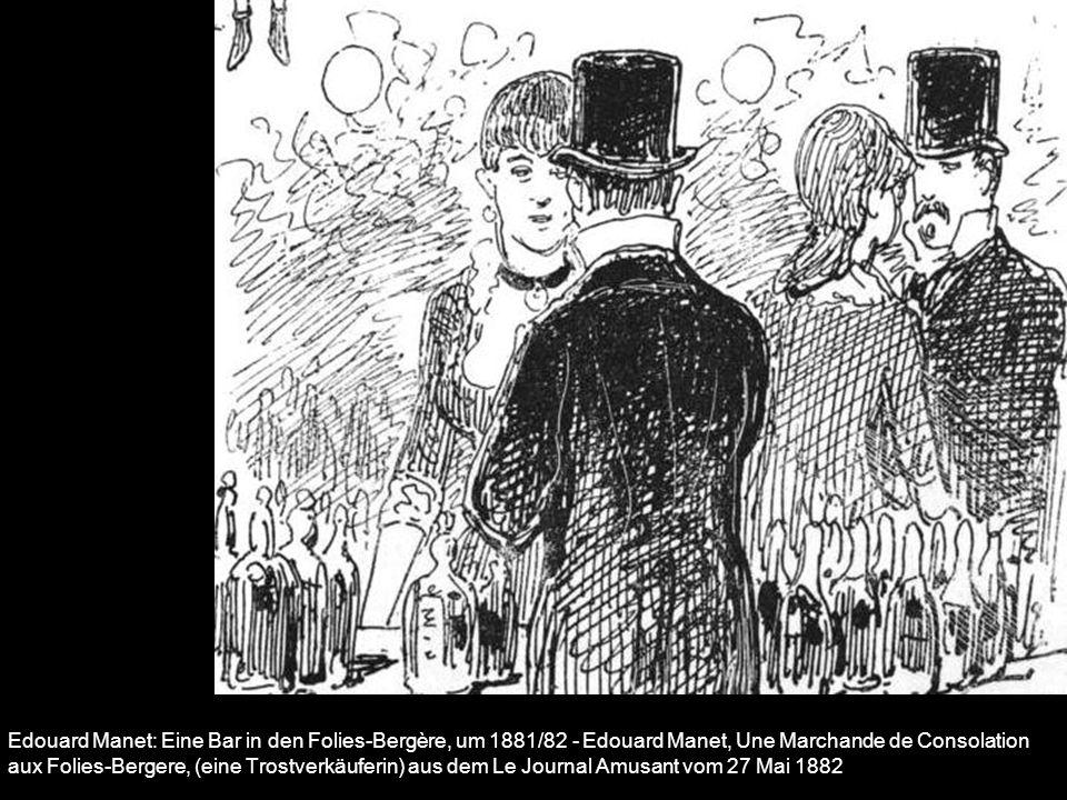 Edouard Manet: Eine Bar in den Folies-Bergère, um 1881/82 - Edouard Manet, Une Marchande de Consolation aux Folies-Bergere, (eine Trostverkäuferin) au