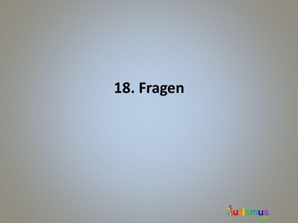 18. Fragen
