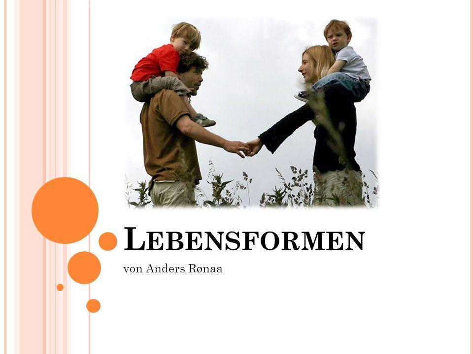L EBENSFORMEN von Anders Rønaa