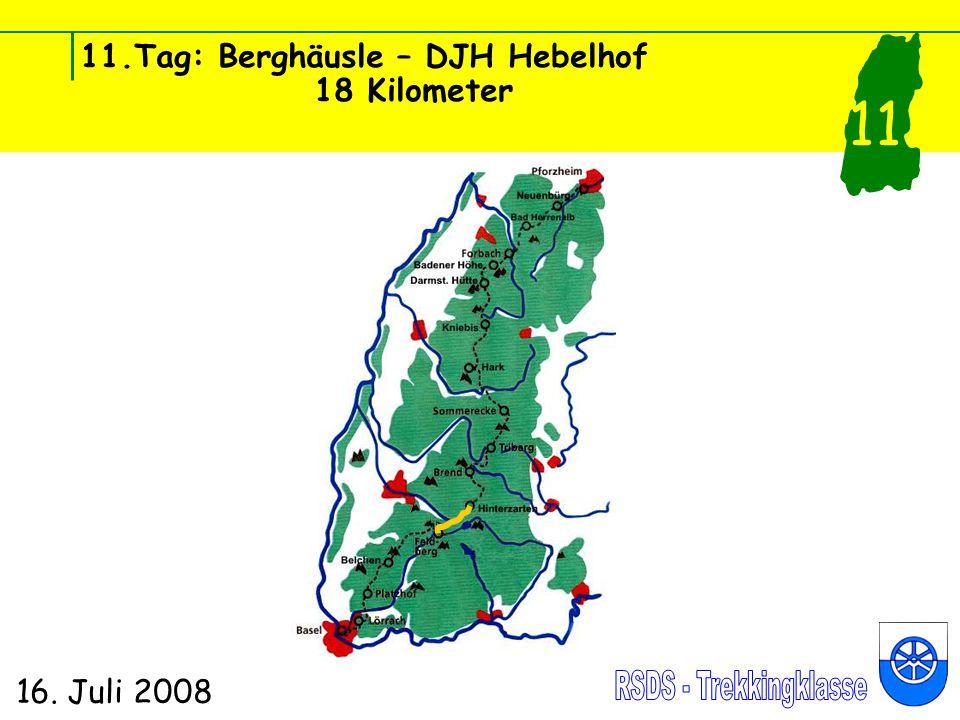 11.Tag: Berghäusle – DJH Hebelhof 18 Kilometer 16. Juli 2008 11