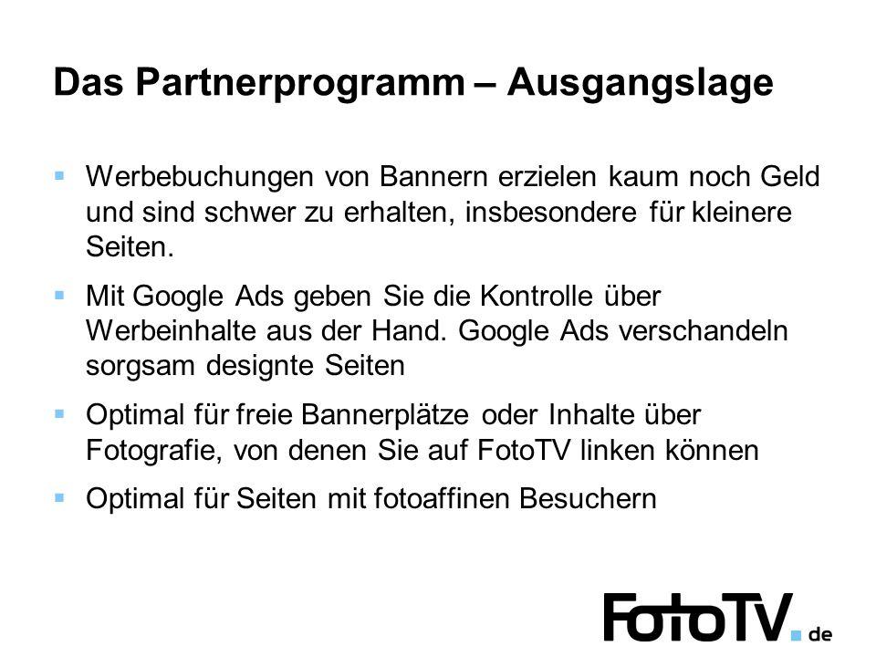Das Partnerprogramm – Ausgangslage  Werbebuchungen von Bannern erzielen kaum noch Geld und sind schwer zu erhalten, insbesondere für kleinere Seiten.