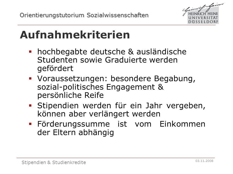 Orientierungstutorium Sozialwissenschaften 03.11.2008 Stipendien & Studienkredite Kirchliche Förderer  Cusanuswerk (Katholisch) www.cusanuswerk.de  Evangelisches Studienwerk e.V.