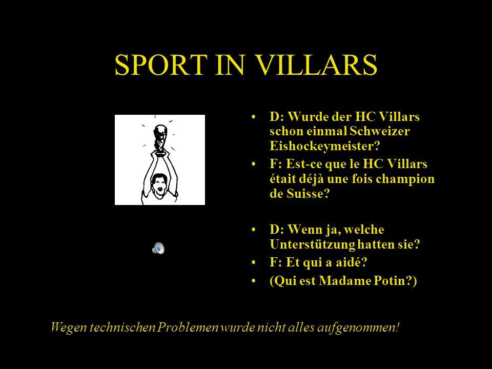SPORT IN VILLARS D: Wurde der HC Villars schon einmal Schweizer Eishockeymeister.