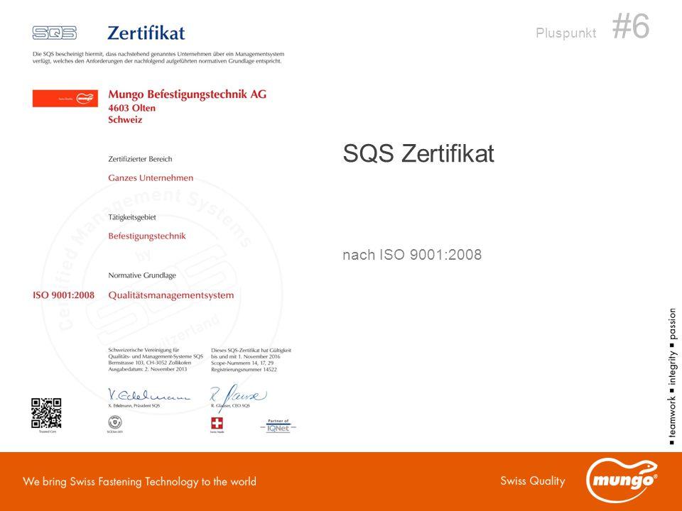 SQS Zertifikat nach ISO 9001:2008 Pluspunkt #6