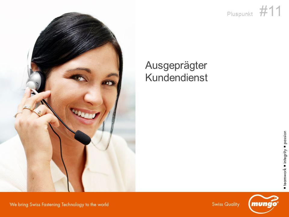 Ausgeprägter Kundendienst Pluspunkt #11