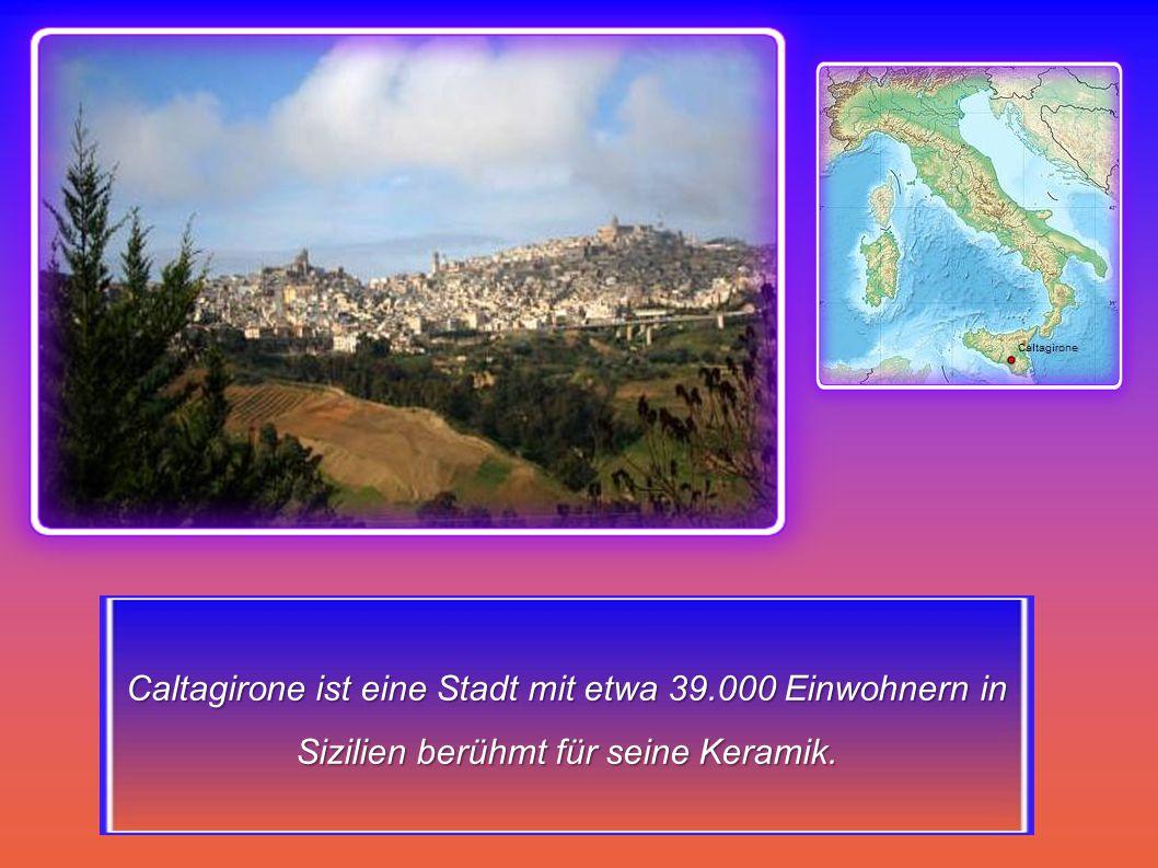 Caltagirone ist eine Stadt mit etwa 39.000 Einwohnern in Sizilien berühmt für seine Keramik.