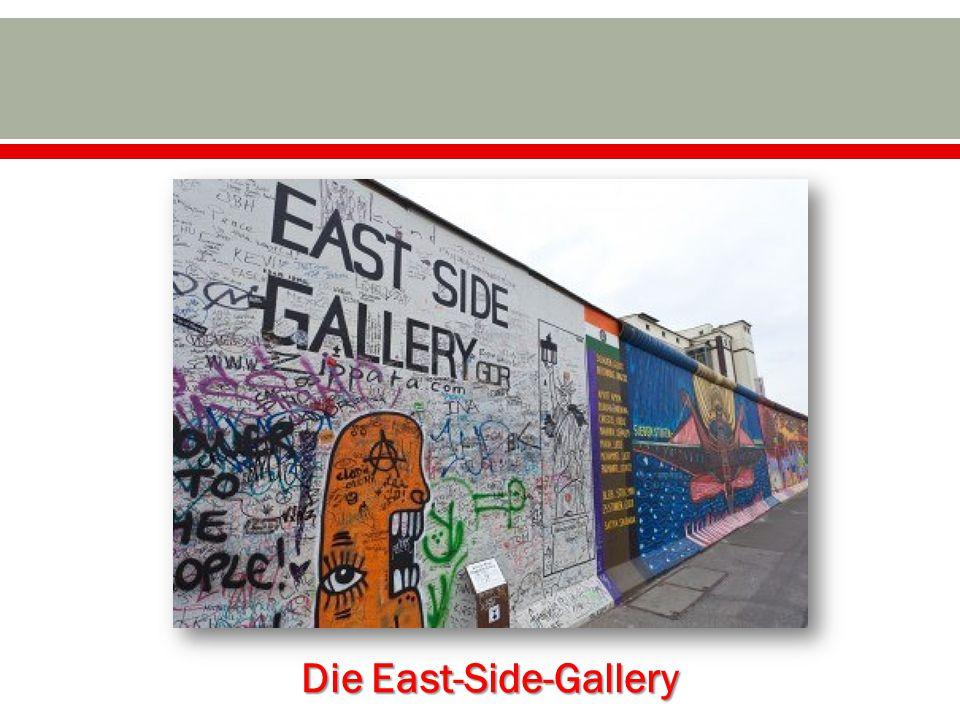 Die East-Side-Gallery