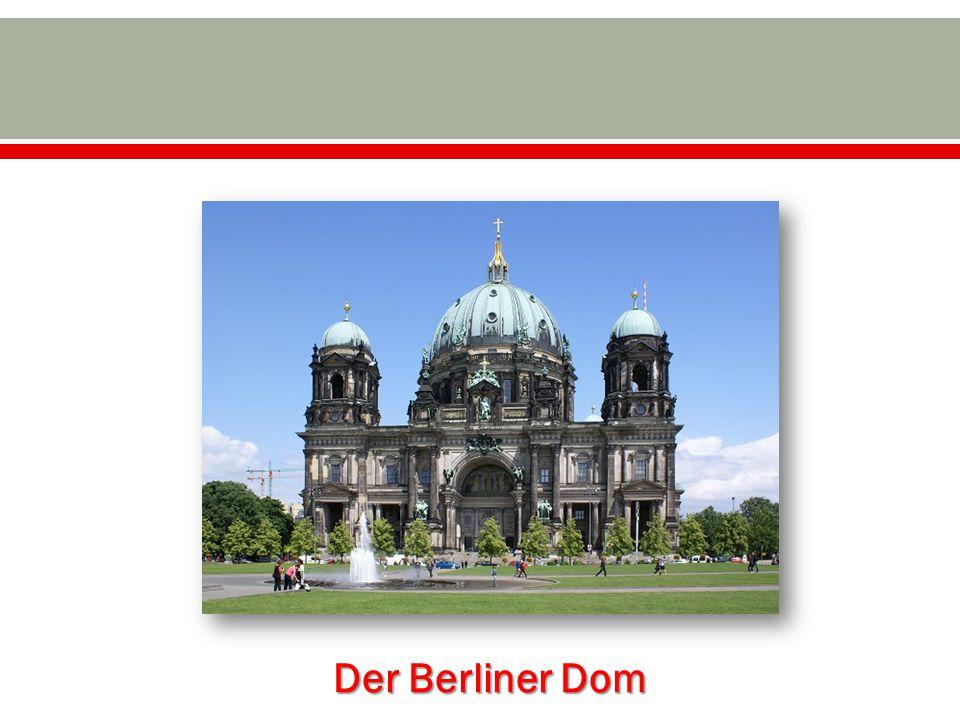 Der Berliner Dom 5 Bauzeit: Bauzeit: Baustil: Baustil: Höhe: Höhe: Anfang des 20.