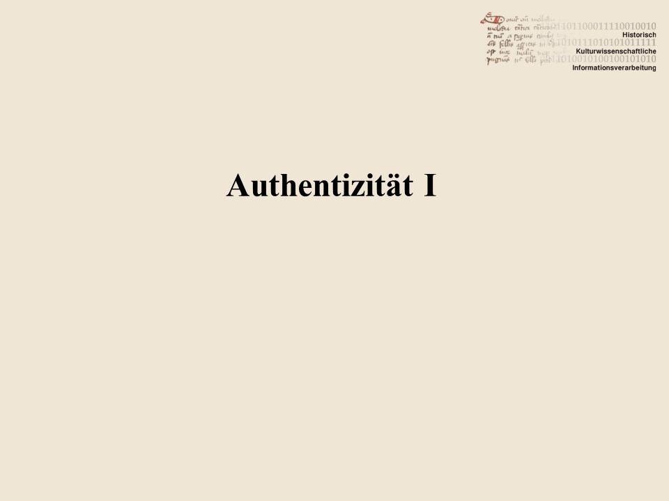 Authentizität I