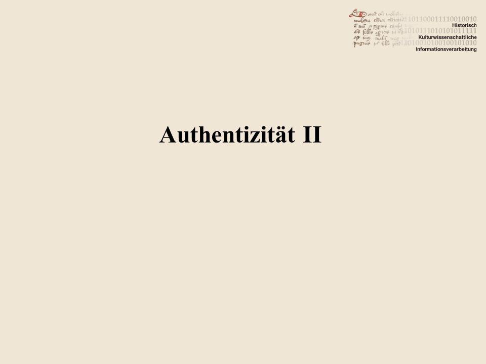 Authentizität II