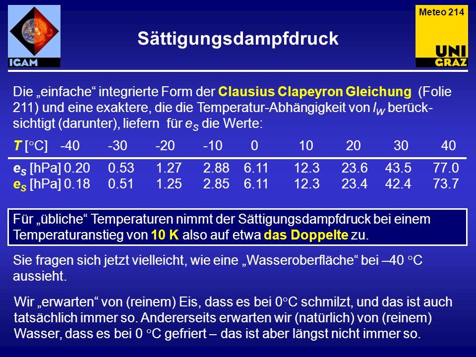 """Meteo 214 Die """"einfache"""" integrierte Form der Clausius Clapeyron Gleichung (Folie 211) und eine exaktere, die die Temperatur-Abhängigkeit von l W berü"""