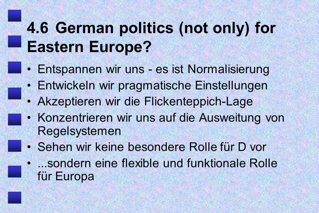4.6German politics (not only) for Eastern Europe.