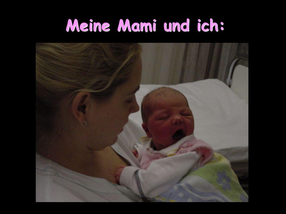 12 Stunden nach meiner Geburt: