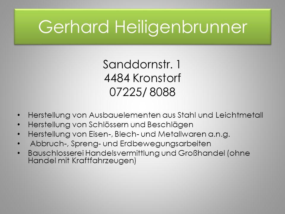 Gerhard Heiligenbrunner Sanddornstr.