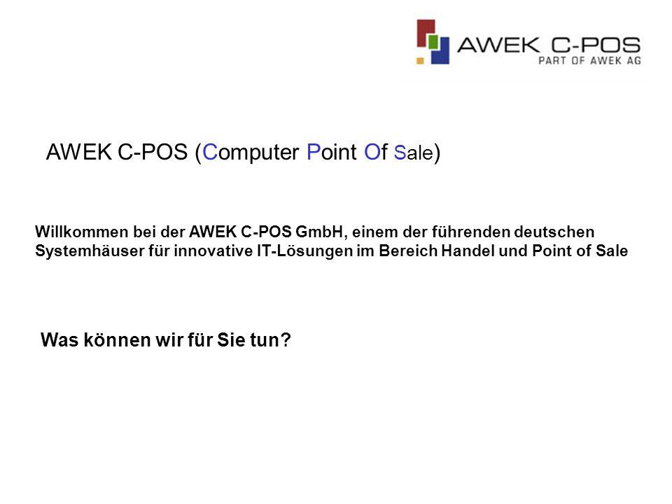 AWEK C-POS (Computer Point Of Sale ) Willkommen bei der AWEK C-POS GmbH, einem der führenden deutschen Systemhäuser für innovative IT-Lösungen im Bereich Handel und Point of Sale Was können wir für Sie tun?