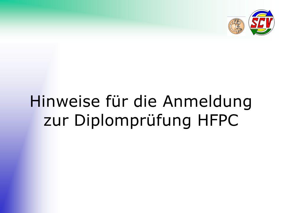 Hinweise für die Anmeldung zur Diplomprüfung HFPC