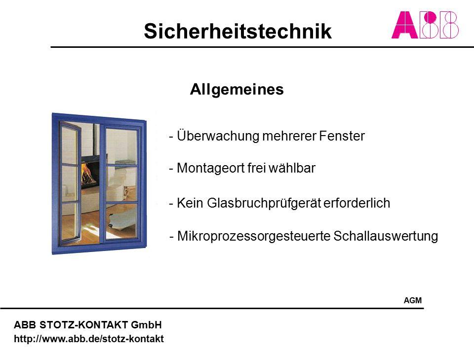 Sicherheitstechnik ABB STOTZ-KONTAKT GmbH http://www.abb.de/stotz-kontakt Allgemeines - Überwachung mehrerer Fenster - Montageort frei wählbar - Kein
