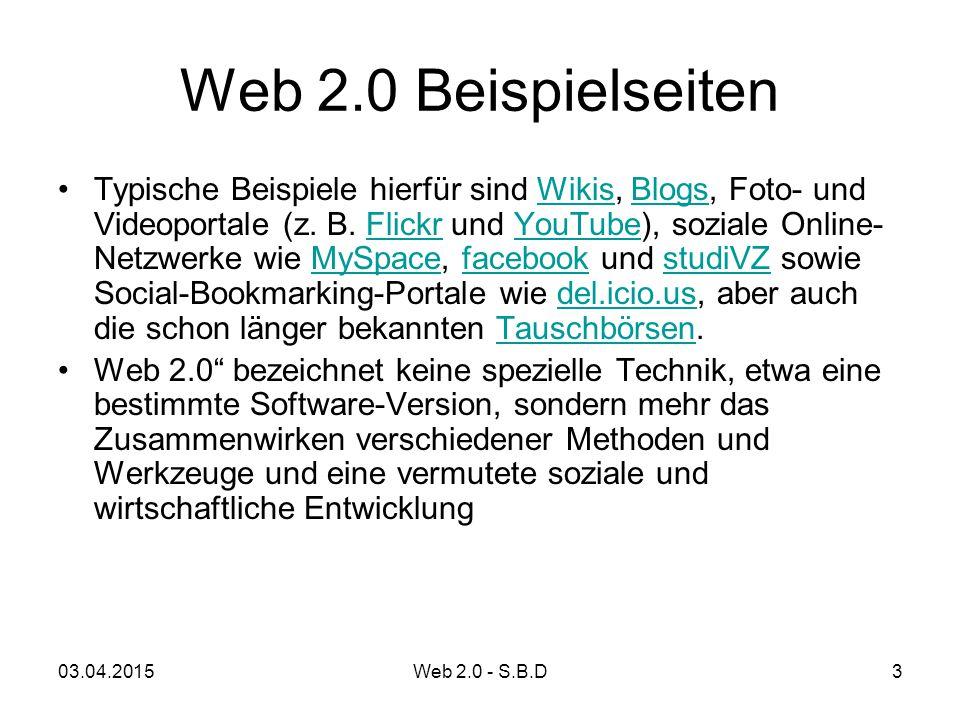 Web 2.0 Beispielseiten Typische Beispiele hierfür sind Wikis, Blogs, Foto- und Videoportale (z. B. Flickr und YouTube), soziale Online- Netzwerke wie