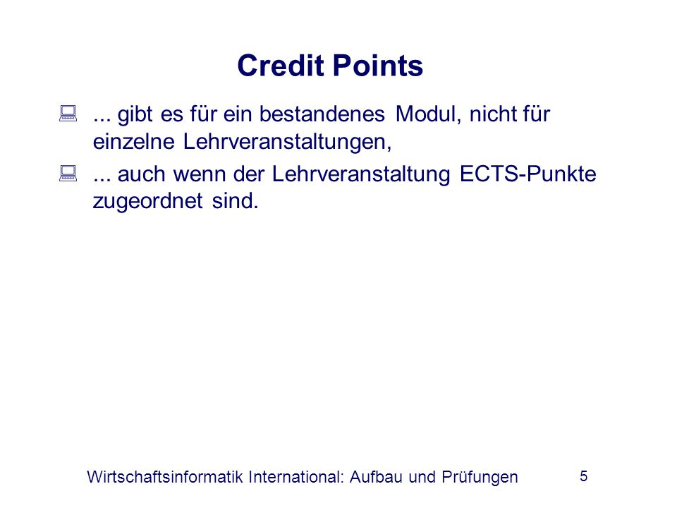 Wirtschaftsinformatik International: Aufbau und Prüfungen 5 Credit Points ...