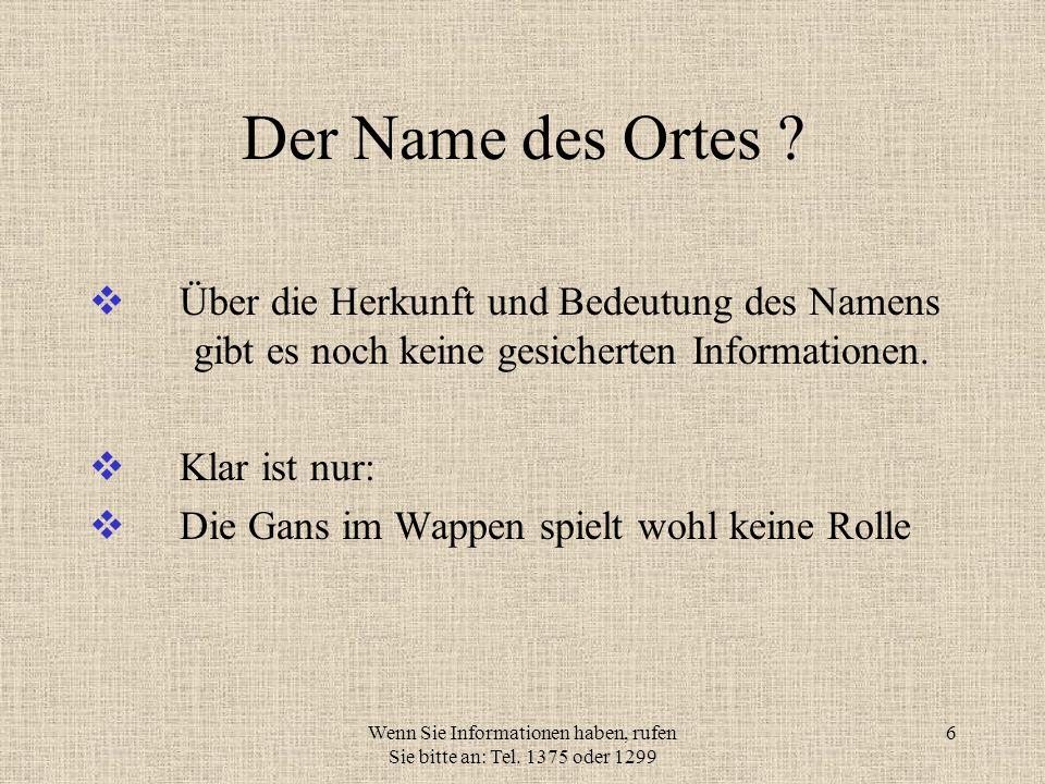 Wenn Sie Informationen haben, rufen Sie bitte an: Tel. 1375 oder 1299 5 Hier eine Teilübersetzung Hans Lüdden von Wilsche und Catharinen Porseiln Ehes