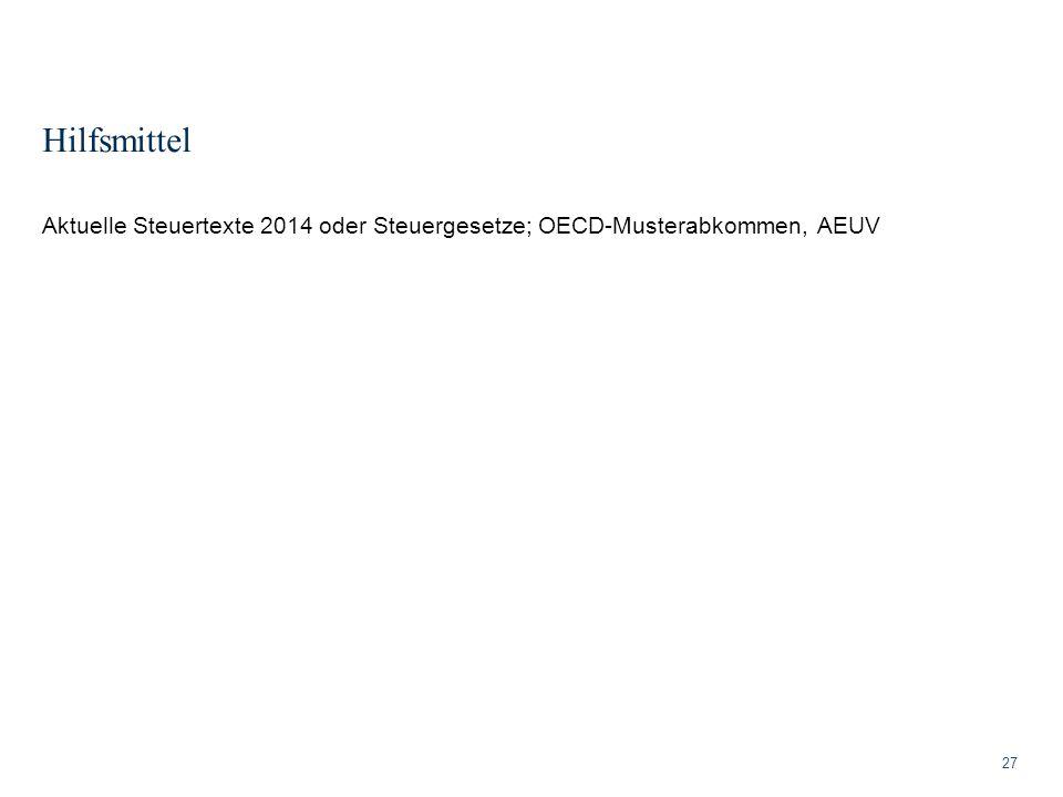Hilfsmittel 27 Aktuelle Steuertexte 2014 oder Steuergesetze; OECD-Musterabkommen, AEUV