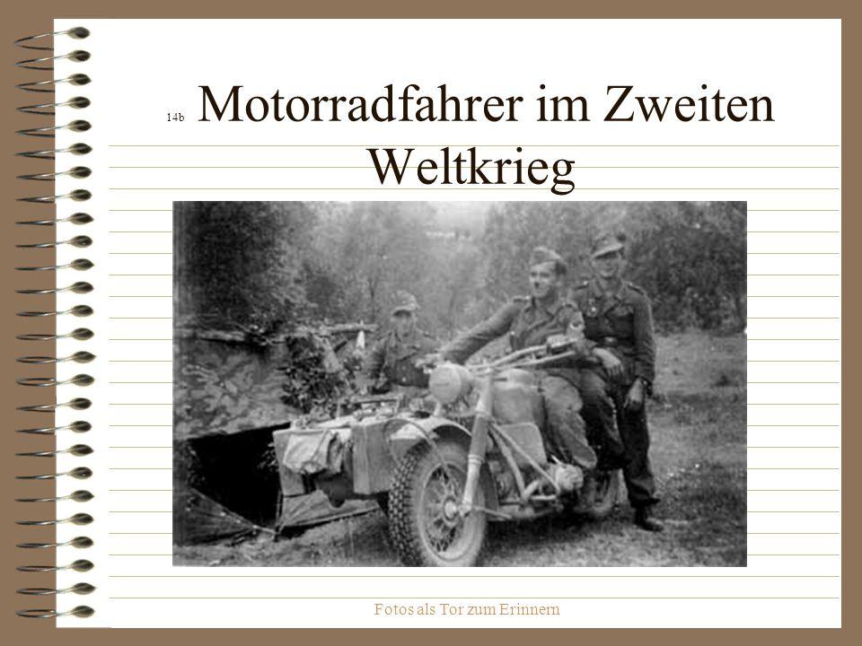 Fotos als Tor zum Erinnern 14b Motorradfahrer im Zweiten Weltkrieg