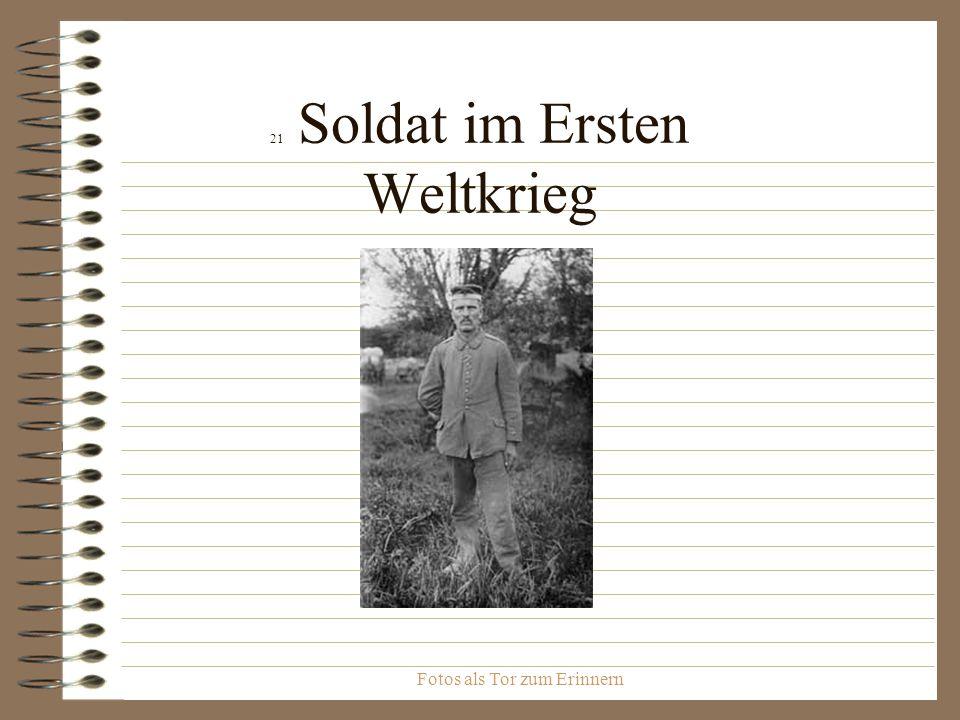 Fotos als Tor zum Erinnern 21 Soldat im Ersten Weltkrieg
