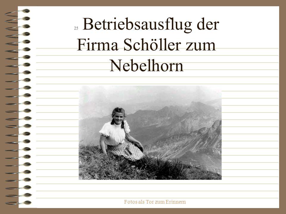 Fotos als Tor zum Erinnern 25 Betriebsausflug der Firma Schöller zum Nebelhorn