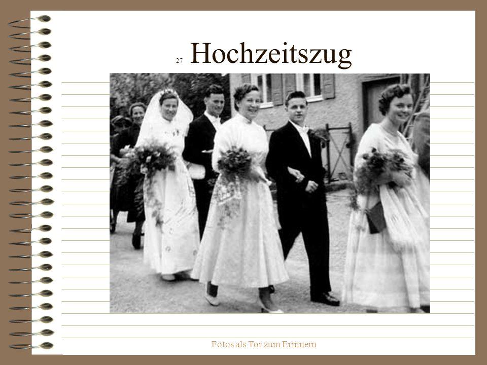 Fotos als Tor zum Erinnern 28 Hochzeitszug