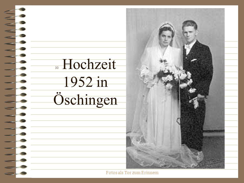 Fotos als Tor zum Erinnern 30 Hochzeit 1952 in Öschingen