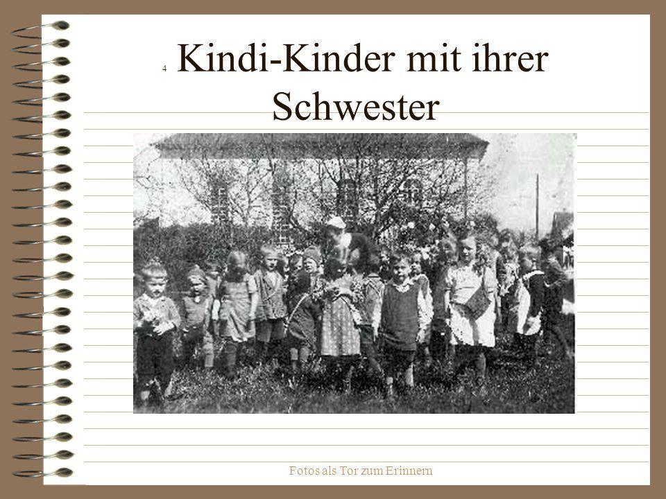 Fotos als Tor zum Erinnern 4 Kindi-Kinder mit ihrer Schwester