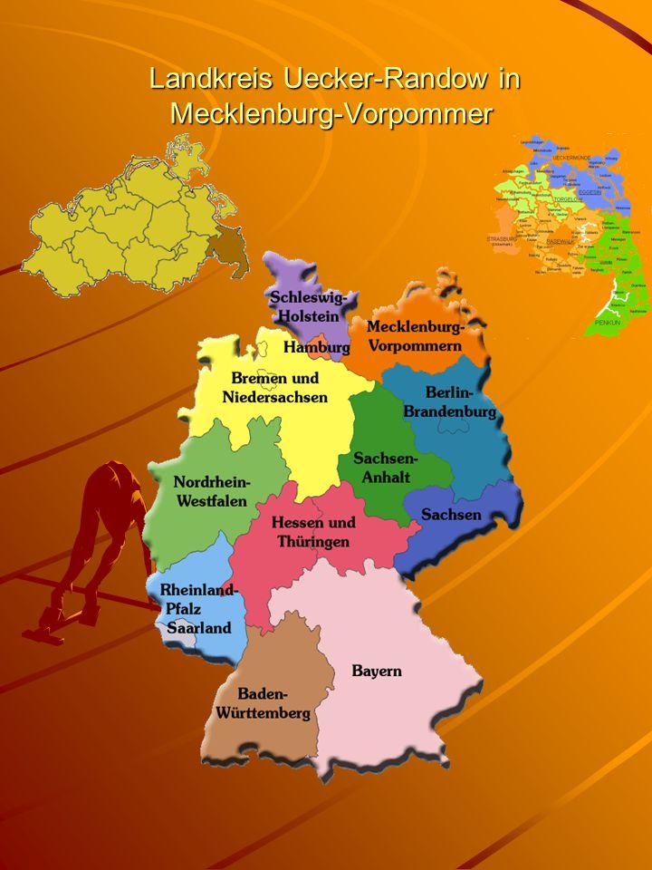Landkreis Uecker-Randow in Mecklenburg-Vorpommer Landkreis Uecker-Randow in Mecklenburg-Vorpommer