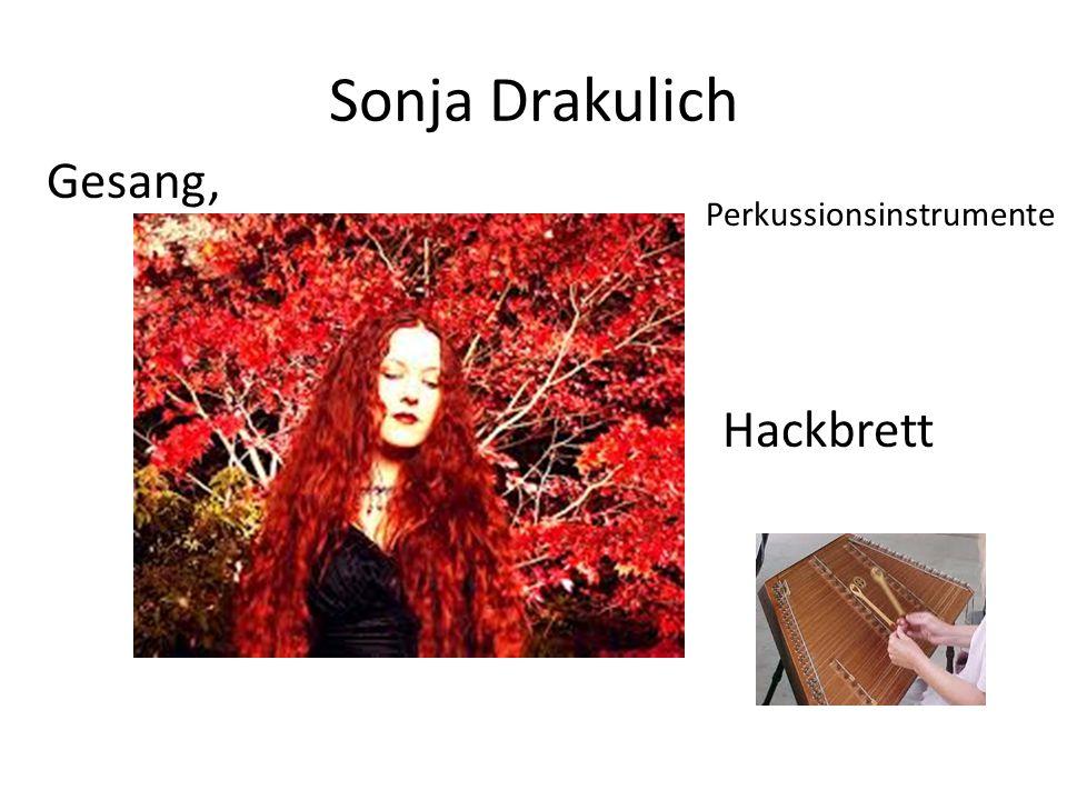 Sonja Drakulich Perkussionsinstrumente Gesang, Hackbrett