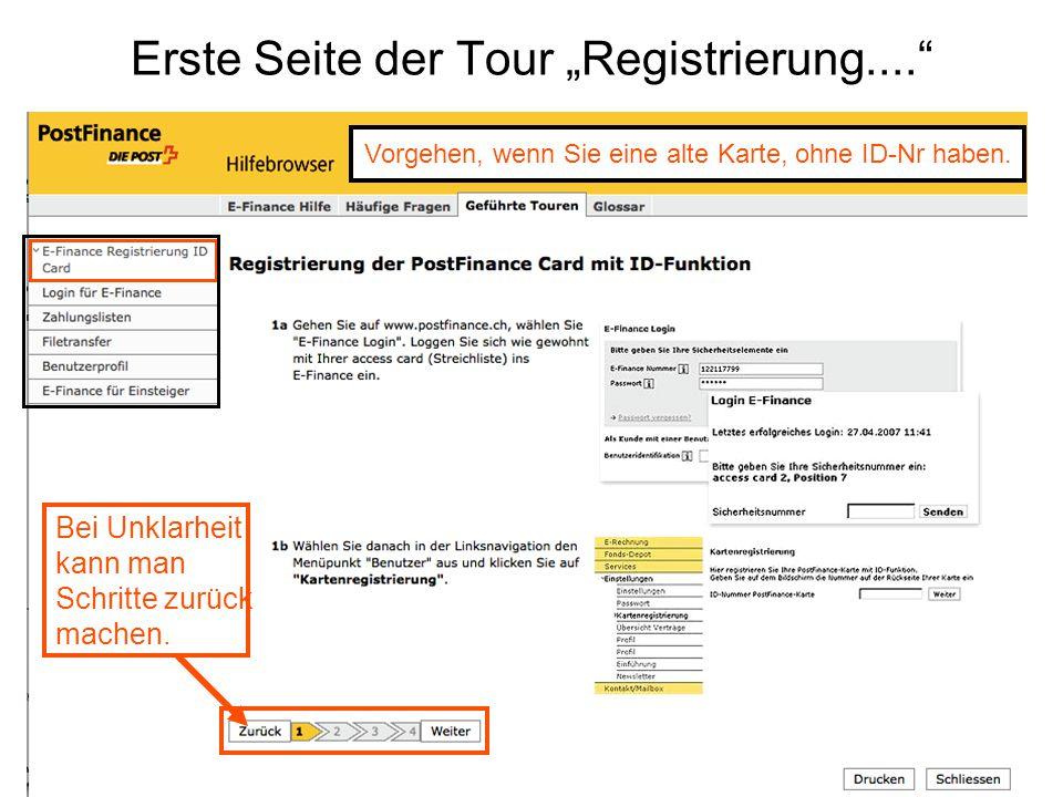 """Erste Seite der Tour """"Registrierung...."""" Bei Unklarheit kann man Schritte zurück machen. Vorgehen, wenn Sie eine alte Karte, ohne ID-Nr haben."""