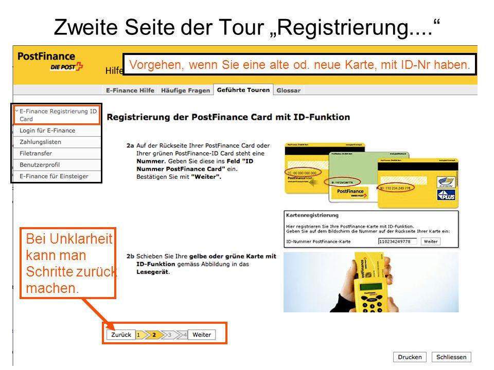"""Zweite Seite der Tour """"Registrierung...."""" Vorgehen, wenn Sie eine alte od. neue Karte, mit ID-Nr haben. Bei Unklarheit kann man Schritte zurück machen"""