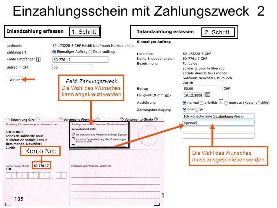 Einzahlungsschein mit Zahlungszweck 2 1.Schritt 2.