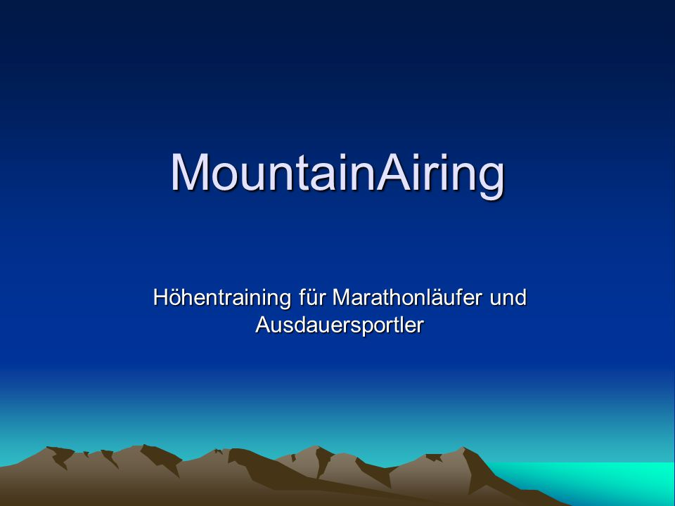 MountainAiring Höhentraining für Marathonläufer und Ausdauersportler